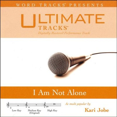 I Am Not Alone, Accompaniment CD   -     By: Kari Jobe