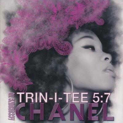 Trin-I-Tee 5:7; According To Chanel CD  -     By: Chanel
