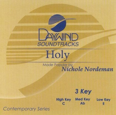 Holy, Accompaniment CD   -     By: Nichole Nordeman