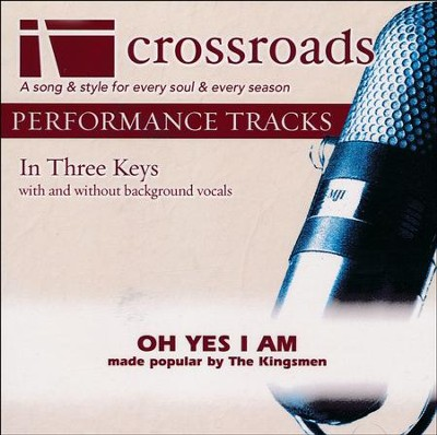 Oh Yes I Am, Accompaniment CD   -     By: The Kingsmen