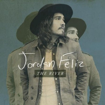 The River, CD   -     By: Jordan Feliz