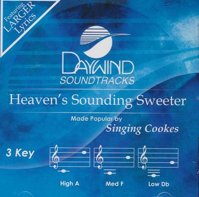 Heaven's Sounding Sweeter, Accompaniment CD   -     By: The Singing Cookes
