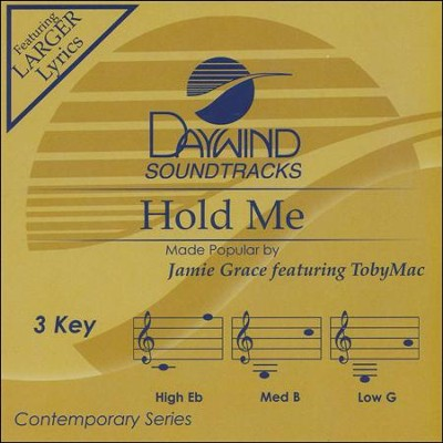 Hold Me, Accompaniment CD   -     By: Jamie Grace