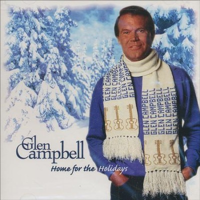 Home for the Holidays, Compact Disc [CD]  -     By: Glen Campbell