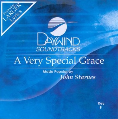 A Very Special Grace, Accompaniment CD   -     By: John Starnes