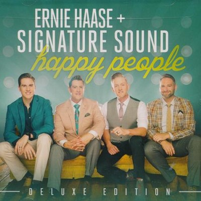 Happy People, Deluxe Edition   -     By: Ernie Haase & Signature Sound