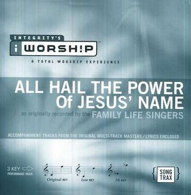 All Hail The Power Of Jesus' Name, Accompaniment CD   -     By: Family Life Singers