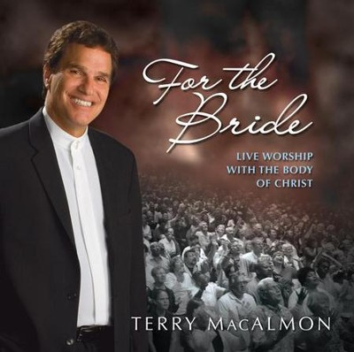 For The Bride CD   -     By: Terry MacAlmon