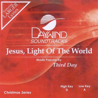 Jesus, Light of the World, Accompaniment CD   -     By: Third Day