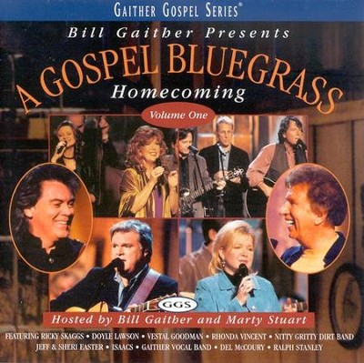 A Gospel Bluegrass Homecoming, Volume 1, Compact Disc [CD]   -     By: Bill Gaither, Gloria Gaither, Homecoming Friends