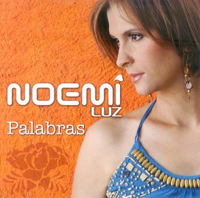 Palabras, CD   -     By: Noemi' Luz