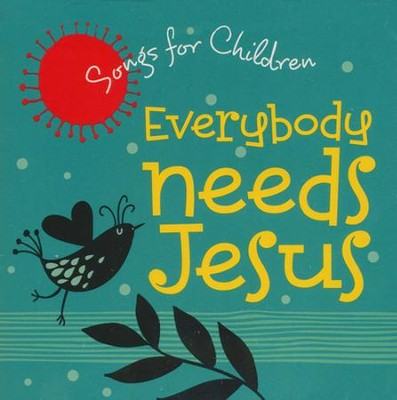 Everybody Needs Jesus CD  -