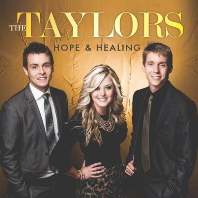 Hope & Healing   -     By: The Taylors