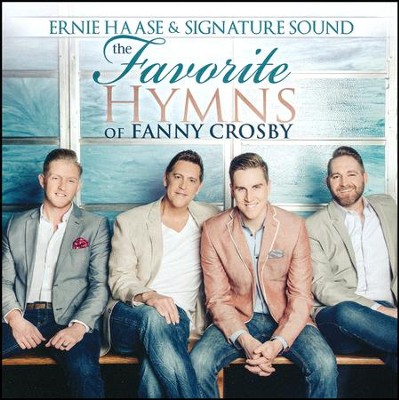 The Favorite Hymns of Fanny Crosby, CD   -     By: Ernie Haase & Signature Sound