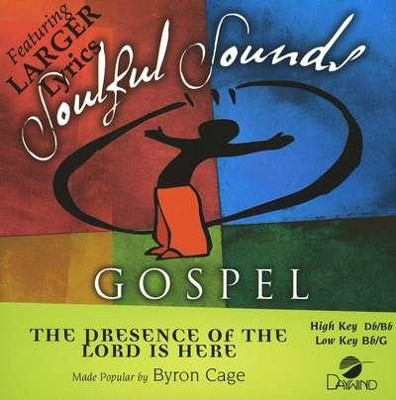 The Presence Of The Lord Is Here, Accompaniment CD   -     By: Byron Cage