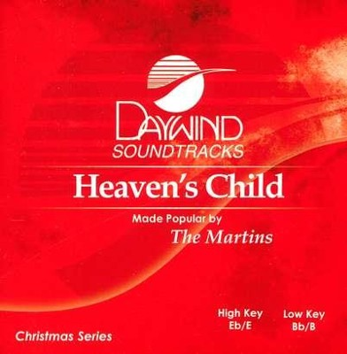Heaven's Child, Accompaniment CD   -     By: The Martins