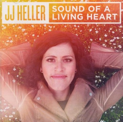 Sound of a Living Heart   -     By: JJ Heller