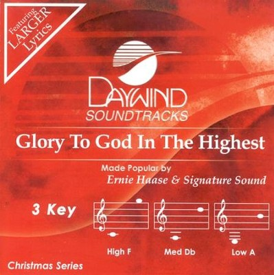 Glory to God in the Highest, Accompaniment CD   -     By: Ernie Haase & Signature Sound