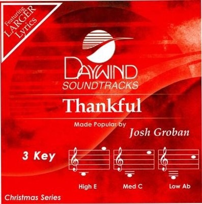 Thankful, Accompaniment CD   -     By: Josh Groban