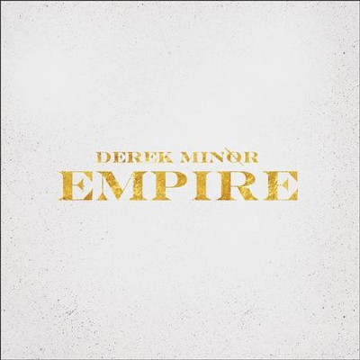 Empire   -     By: Derek Minor