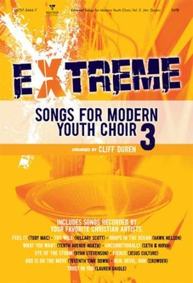Extreme Songs for Modern Youth Choir, Vol. 3 (Listening CD)  -     By: Cliff Duren