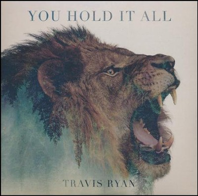 You Hold It All (Live), EP   -     By: Travis Ryan