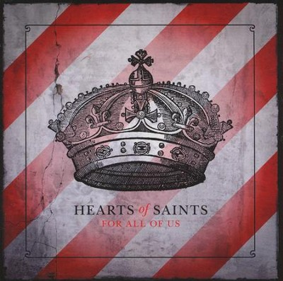 For All of Us   -     By: Hearts of Saints