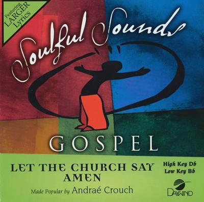 Let The Church Say Amen, Accompaniment CD   -     By: Andrae Crouch