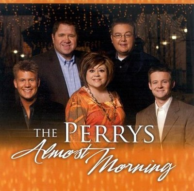 Almost Morning CD   -     By: The Perrys