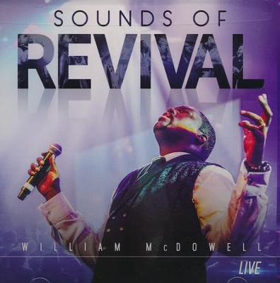 Sounds of Revival   -     By: William McDowell