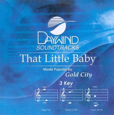 That Little Baby, Accompaniment CD   -     By: Gold City