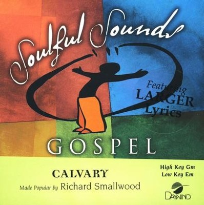 Calvary, Accompaniment CD   -     By: Richard Smallwood