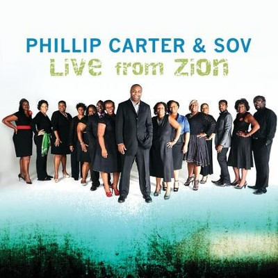 Live From Zion   -     By: Phillip Carter & SOV
