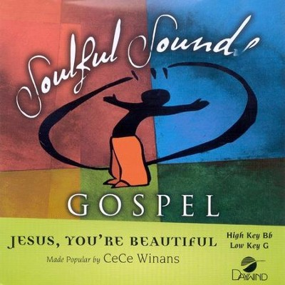 Jesus, You're Beautiful, Accompaniment CD   -     By: CeCe Winans