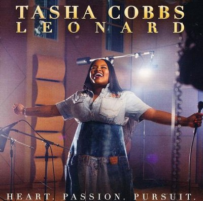 Heart. Passion. Pursuit.   -     By: Tasha Cobbs Leonard