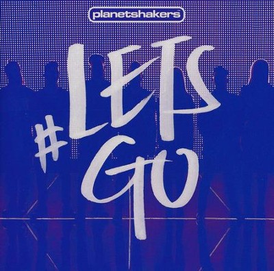 Let's Go! CD/DVD   -     By: Planetshakers