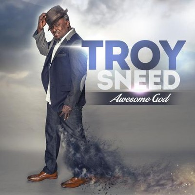 Awesome God   -     By: Troy Sneed
