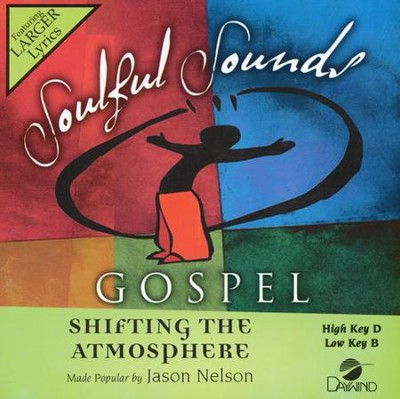 Shifting the Atmosphere Accompaniment, CD  -     By: Jason Nelson