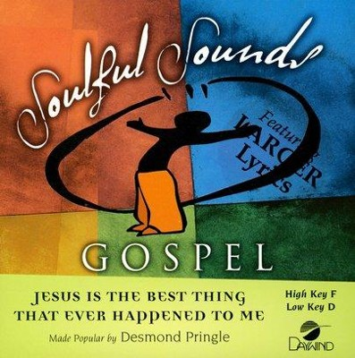 Jesus Is The Best Thing, Accompaniment CD   -     By: Desmond Pringle