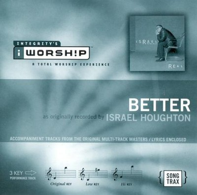 Better, Accompaniment CD   -     By: Israel Houghton