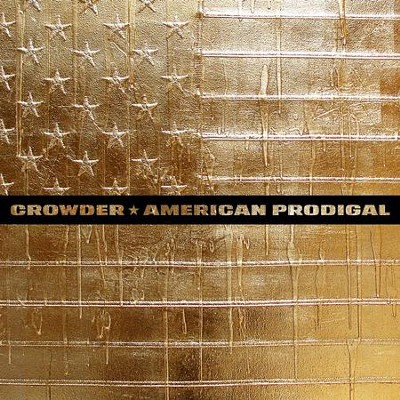 American Prodigal   -     By: Crowder