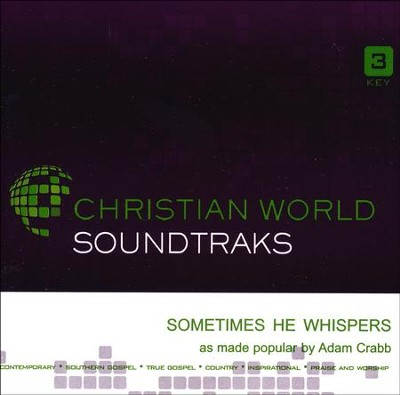 Sometimes He Whispers, Accompaniment CD   -     By: Adam Crabb