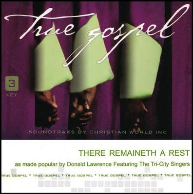 There Remaineth a Rest   -     By: Donald Lawrence, The Tri-City Singers