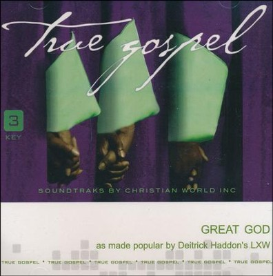 Great God, Accompaniment CD   -     By: Deitrick Haddon's LXW