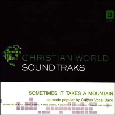 Sometimes It Takes a Mountain, Accompaniment CD   -     By: Gaither Vocal Band