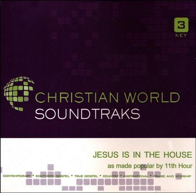 Jesus Is In The House, Accompaniment CD   -     By: 11th Hour