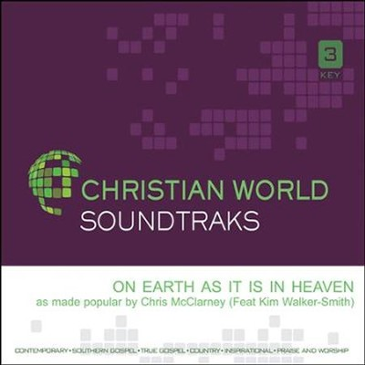 On Earth As It Is In Heaven, Accompaniment CD   -     By: Chris McClarney