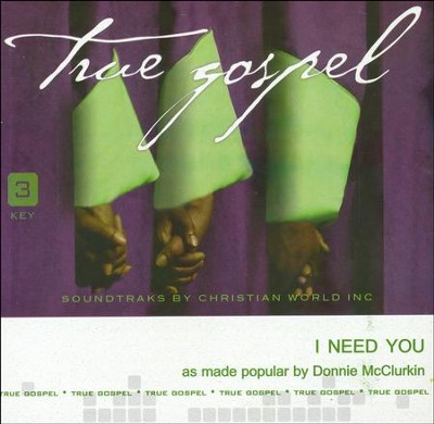 I Need You, Accompaniment CD   -     By: Donnie McClurkin