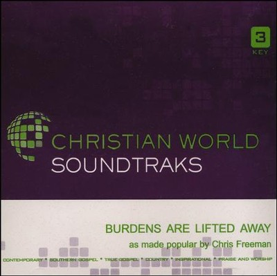 Burdens Are Lifted Away, Accompaniment CD   -     By: Chris Freeman