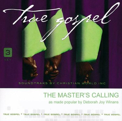 The Master's Calling, Accompaniment CD   -     By: Deborah Joy Winans